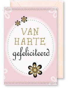 6 Wenskaarten met envelop - Van harte gefeliciteerd bloem (12x17.5 cm)