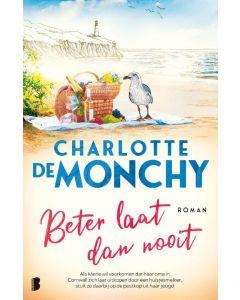 Beter laat dan nooit - Charlotte de Monchy