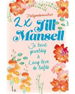 Je bent geweldig & Lang leve de liefde - Jill Mansell