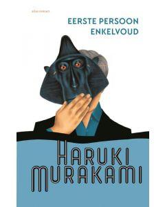 Eerste persoon enkelvoud - Haruki Marakumi