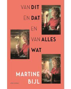 Van dit en dat en van alles wat - Martine Bijl