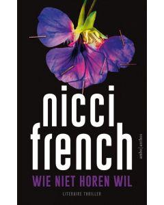 Wie niet horen wil - Nicci French (Paperback)