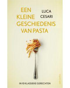 Een kleine geschiedenis van pasta - Luca Cesari