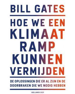 Hoe we een klimaatramp kunnen vermijden - Bill Gates
