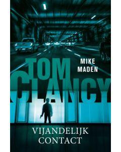 Tom Clancy Vijandelijk contact - Mike Maden