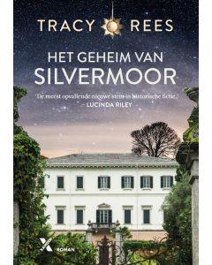 Het geheim van Silvermoor - Tracy Rees