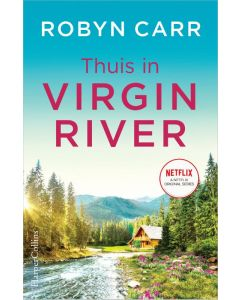 Virgin River deel 1 Thuis in Virgin River - Robyn Carr