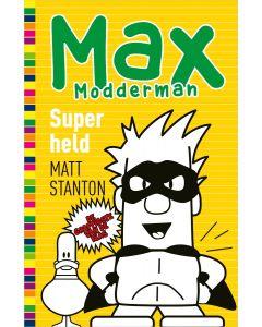 Superheld - Max Modderman 6 - Matt Stanton