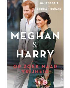 Meghan & Harry - Op zoek naar vrijheid - Omid Scobie