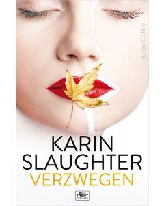 Verzwegen - Karin Slaughter (Midprice)