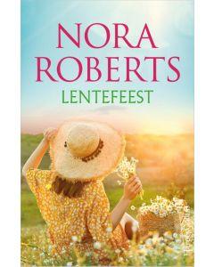 Lentefeest - Nora Roberts