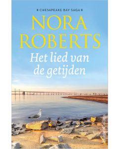 Het lied van de getijden Nora Roberts Chesapeake Bay Saga 2