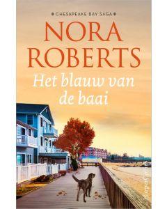 Het blauw van de baai - Chesapeake Bay Saga 4 - Nora Roberts
