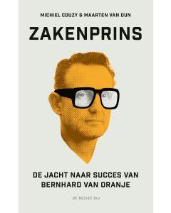 De jacht naar succes van Bernhard van Oranje - Zakenprins