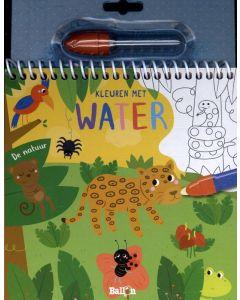 De natuur - Kleuren met water