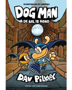Dav Pilkey Dog Man 7 - Dog Man: De bal is hond