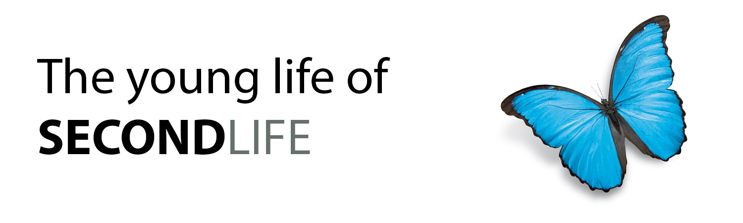 The young life of SECONDLIFE